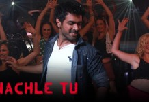Nachle Tu Video Song - Dishkiyaoon