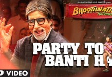 Party to Banti Hai Video Song - Bhoothnath Returns