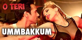 Ummbakkum Video Song - O Teri