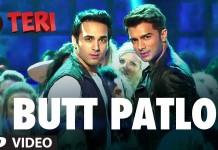 Butt Patlo Video Song - O Teri