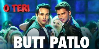 Butt Patlo Video Song - O Teri