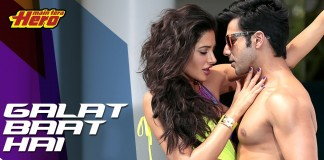 Galat Baat Hai Video Song from Main Tera Hero