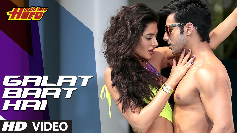 Galat Baat Hai Video Song – Main Tera Hero | Official Full HD Movie Video Songs