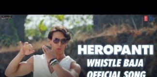 Whistle Baja Video Song - Heropanti