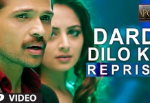 Dard Dilo Ke Reprise Video Song - The Xpose