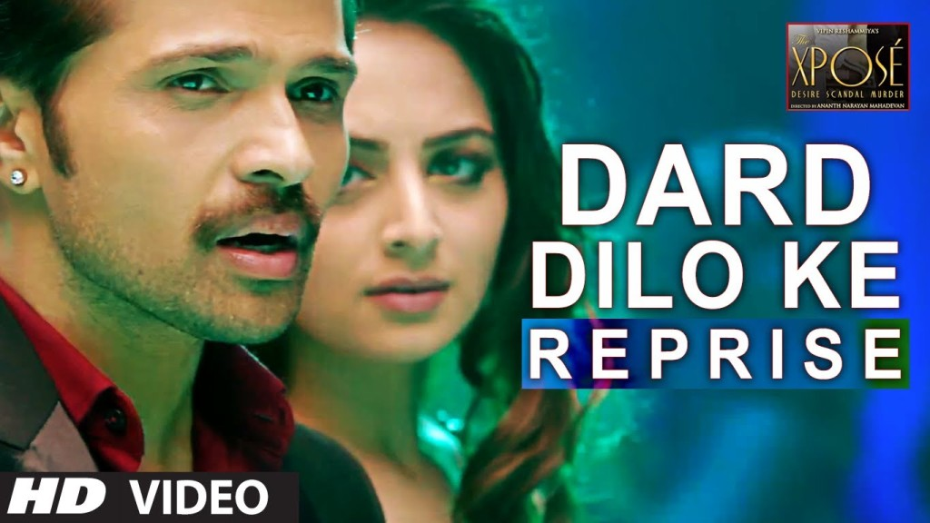 Dard Dilo Ke Reprise Video Song – The Xpose | Official Full HD Movie Video Songs