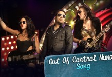 Out of Control Munde Video Song