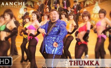 Thumka Video Song - Kaanchi