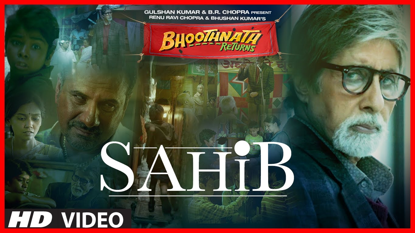 Sahib Video Song – Bhoothnath Returns | Official Full HD Movie Video Songs
