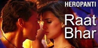 Raat Bhar Video Song - Heropanti