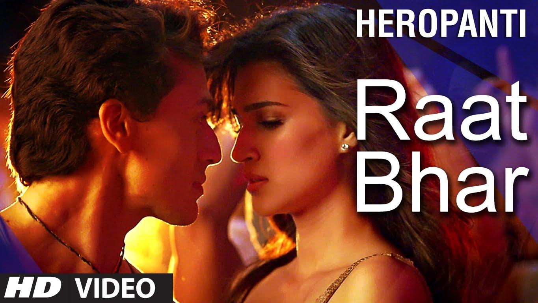 Raat Bhar Video Song – Heropanti | Official Full HD Movie Video Songs