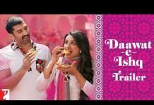 Daawat-e-Ishq Theatrical Trailer