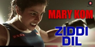 Ziddi Dil Video Song - Mary Kom