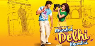 Mumbai Delhi Mumbai Trailer look