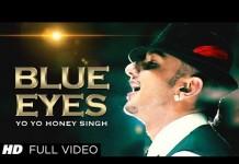 blue eyes by Yo Yo honey singh