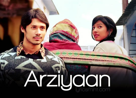 Arziyaan Video Song