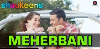 Meherbaani Video Song - The Shaukeens