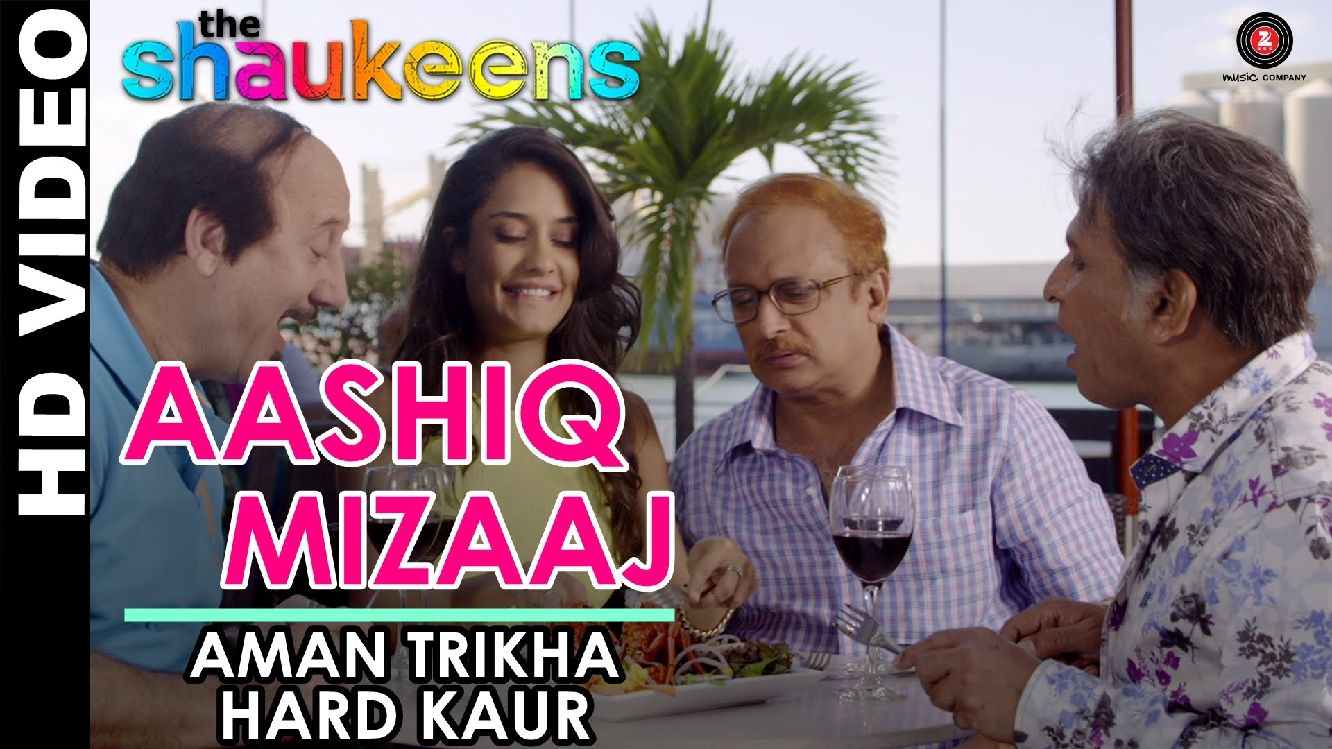 Aashiq Mizaaj Song | The Shaukeens | Official HD Video Song