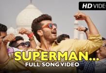 Superman Official Song, Lyrics | Tevar feat. Arjun Kapoor