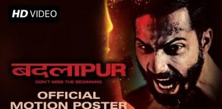 Badlapur Motion Poster feat. Varun Dhawan dual avatar