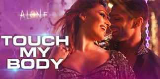 Touch My Body Video Song | Alone | Official Video Songs