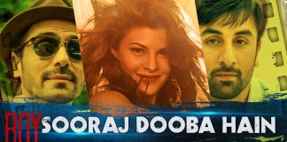 Sooraj Dooba Hai Song, Lyrics | Roy | Feel Good Number