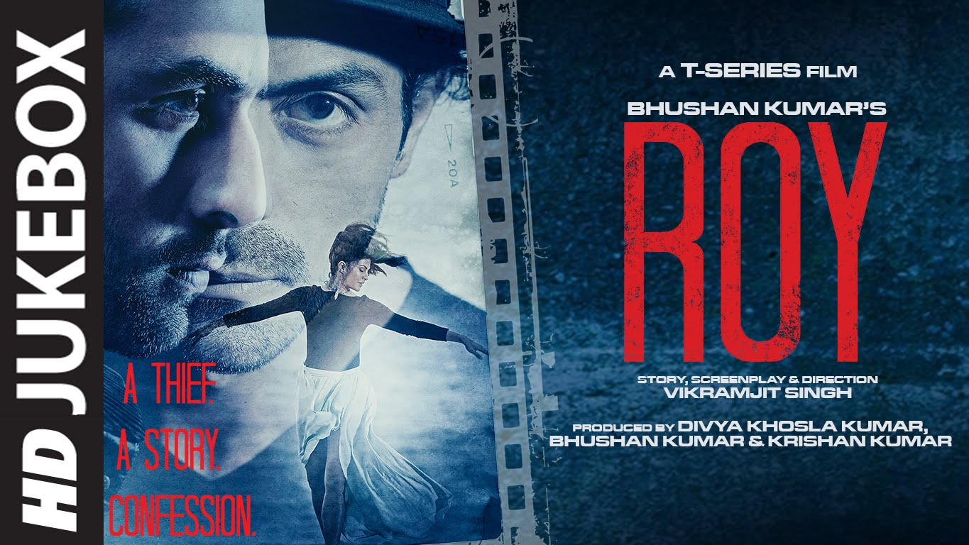 Roy Full Audio Songs Jukebox and Soundtrack