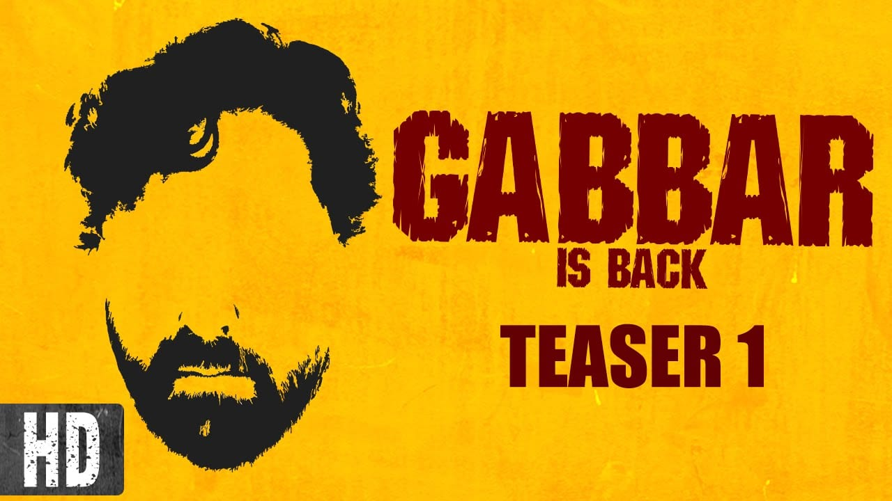 Gabbar is Back Teasers and Posters : Reminds You Of Sholay