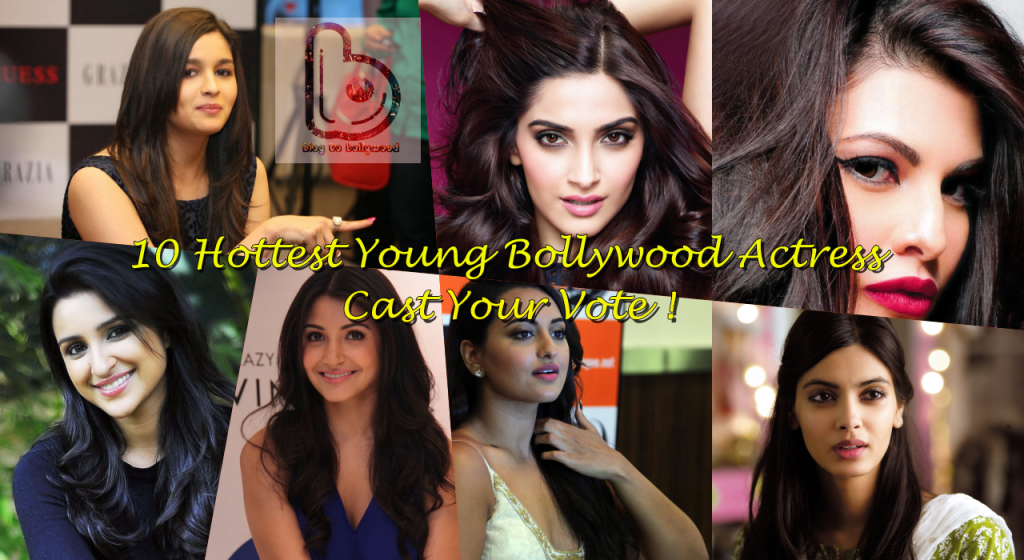 10 Hottest Young Bollywood Actress Publicly Voted