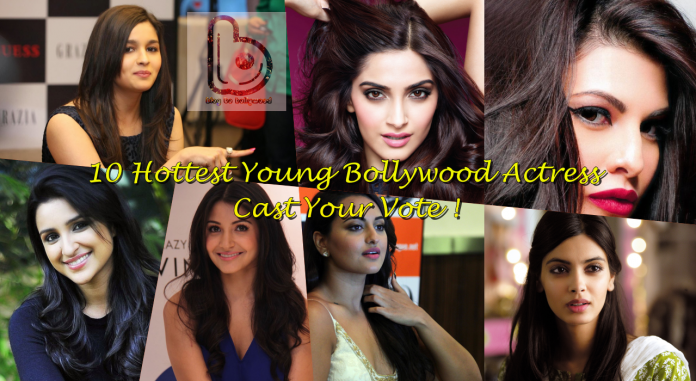 Vote Now | 10 Hottest Young Bollywood Actresses