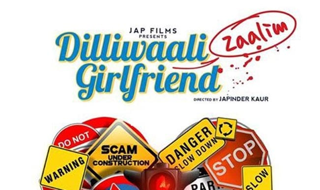 Dilliwali Zaalim Girlfriend Poster