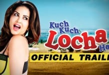 Kuch Kuch Locha Hai Trailer : Official Theatrical Trailer