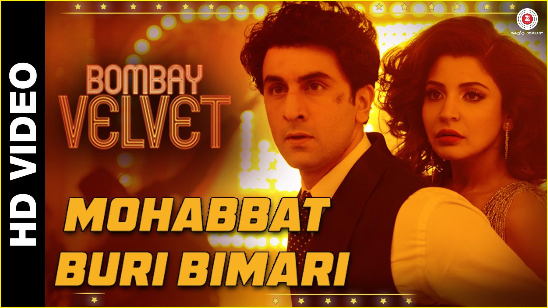 Mohabbat Buri Bimari Video Song – Bombay Velvet | Official Video Song