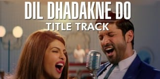Dil Dhadakne Do Title Song Video   Official Video Song