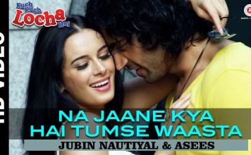 Na Jaane Kya Hai Tumse Waasta Video Song - Ishqedarriyan