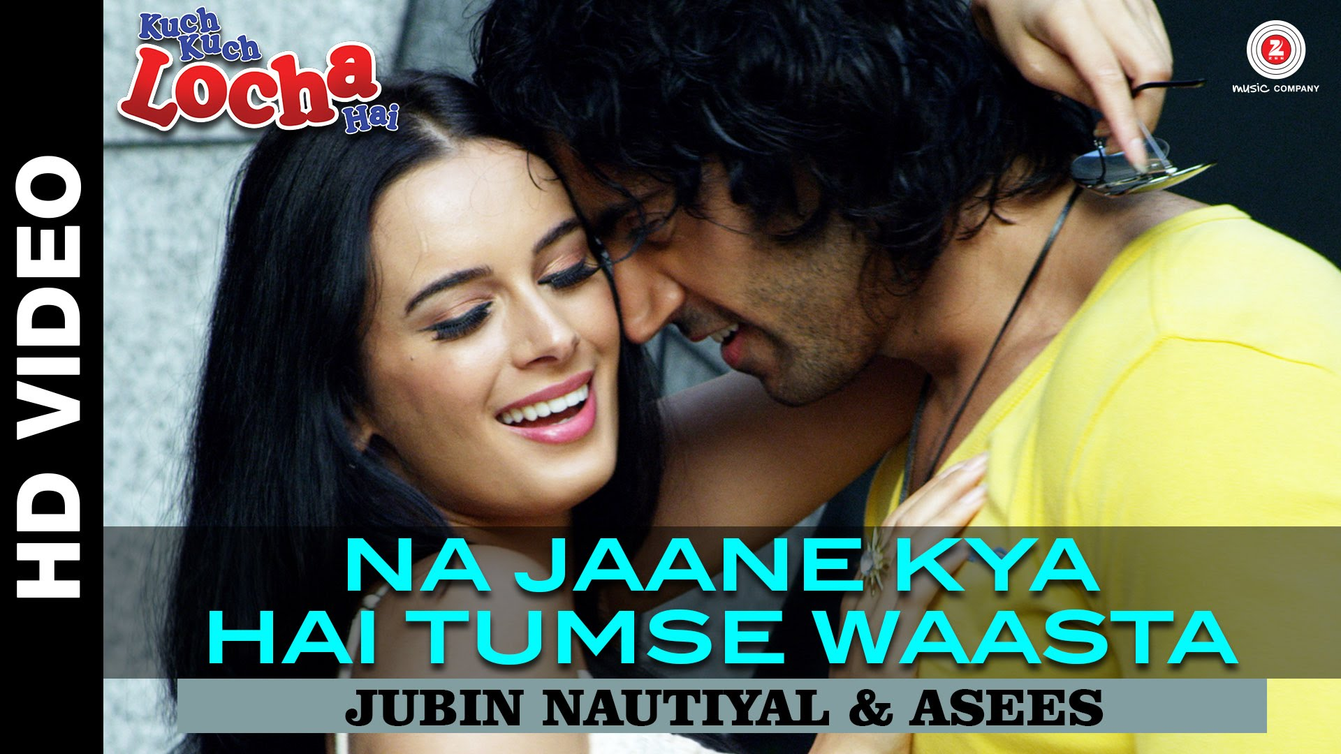 Na Jaane Kya Hai Tumse Waasta Video Song – Kuch Kuch Locha Hai | Official Video Song