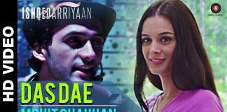Dasdae HD Video Song - Ishqedarriyan