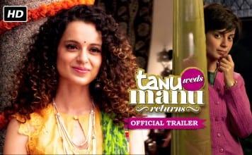 Tanu Weds Manu Returns Trailer | Official Theatrical Trailer