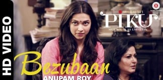 Bezubaan Video Song - Piku | Watch The Blossoming Love Of Irrfan And Deepika
