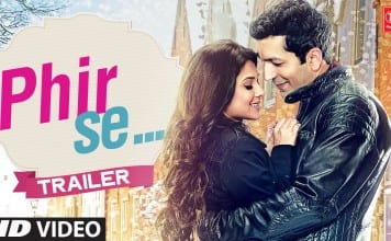 Phir Se Trailer | Official Theatrical Trailer
