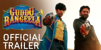 Guddu Rangeela Trailer | Official Theatrical Trailer