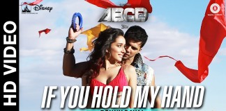If You Hold My Hand Video Song - ABCD 2 | Official Video Song