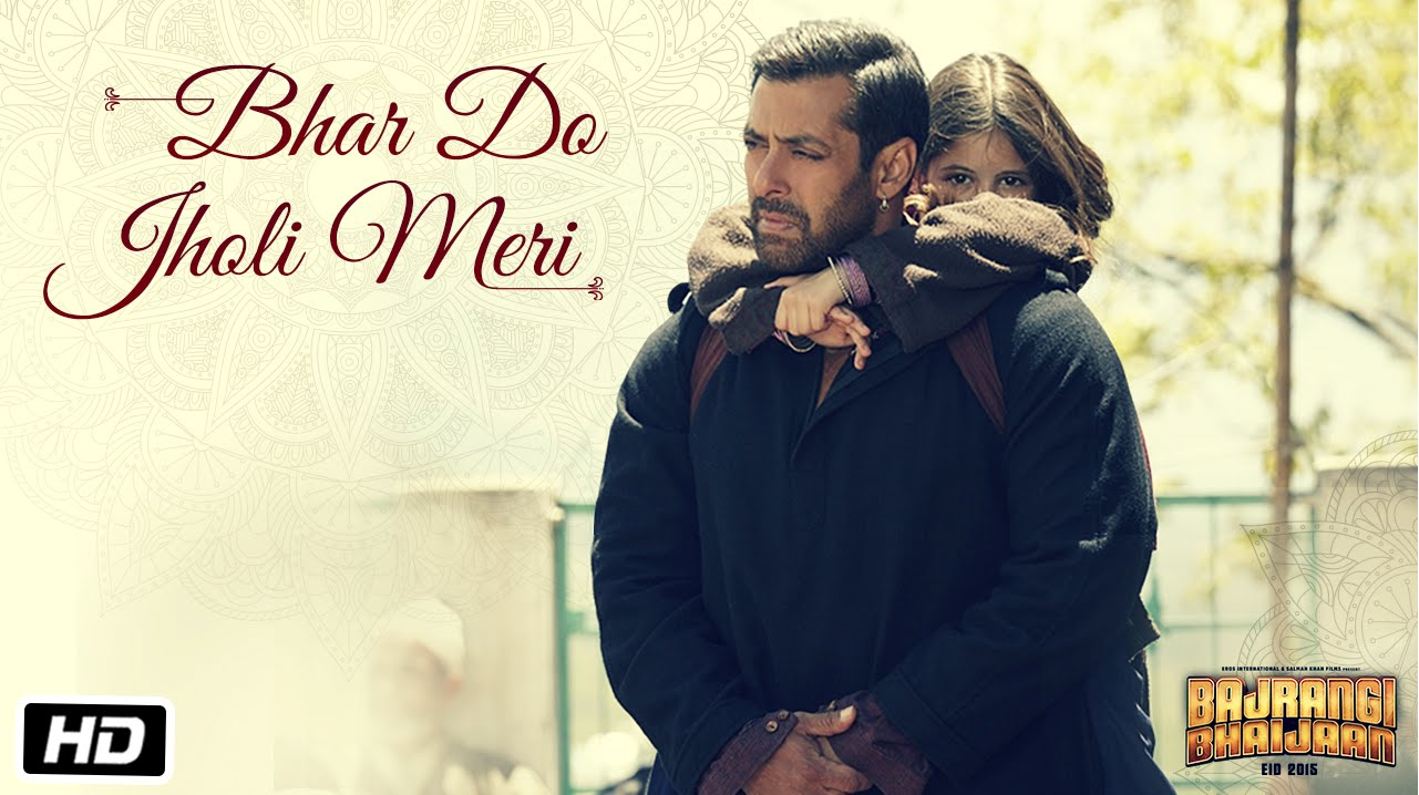 'Bhar Do Jholi Meri Video Song – Bajrangi Bhaijaan | Official Video Song