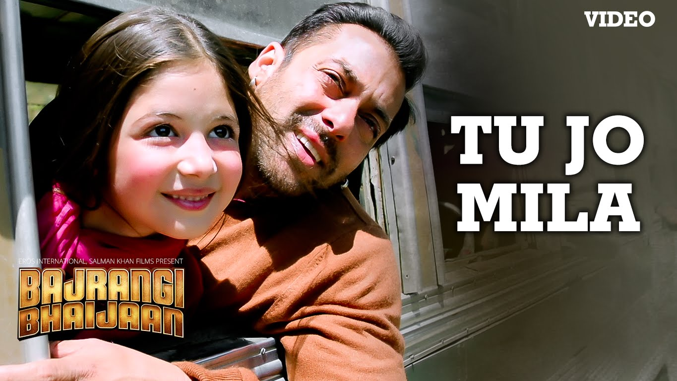 Tu Jo Mila Video Song – Bajrangi Bhaijaan | Official Video Songs