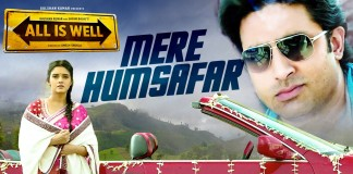 Mere Humsafar Video Song - All Is Well   Official Video Songs