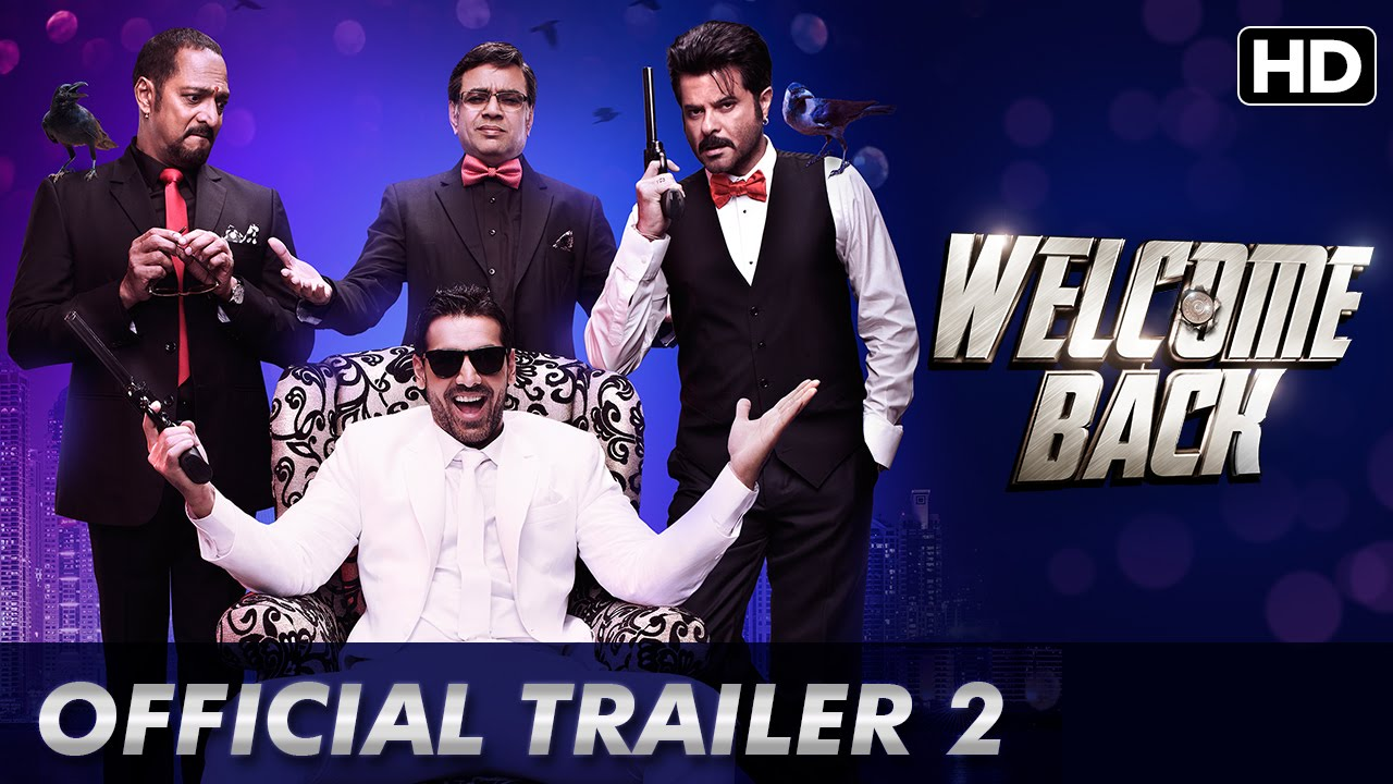 Welcome Back Second Trailer | Official Theatrical Trailers