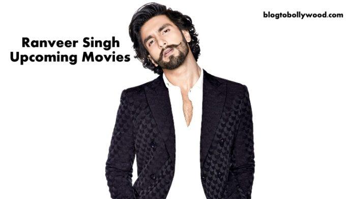 Ranveer Singh Upcoming Movies 2021, 2022 [Full List & Details]