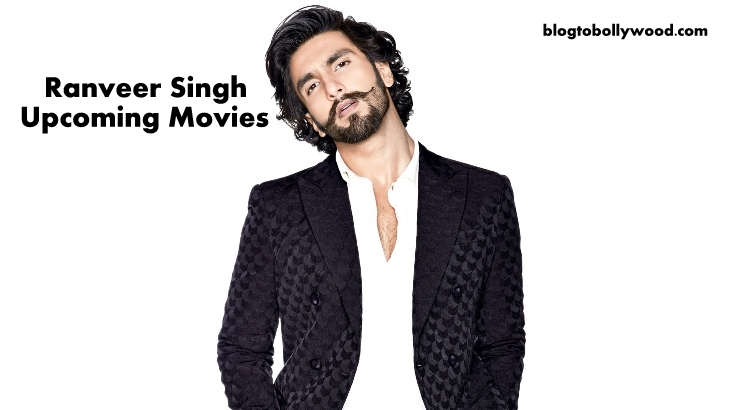 Ranveer Singh Upcoming Movies 2018 & 2019 With Release Date Details