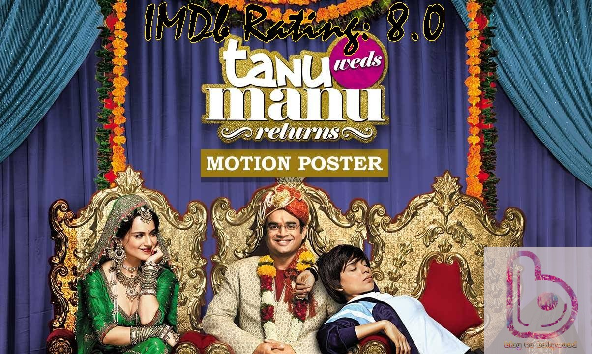 10 Top IMDb-Rated Movies of Kangana Ranaut- Tanu Weds Manu Returns