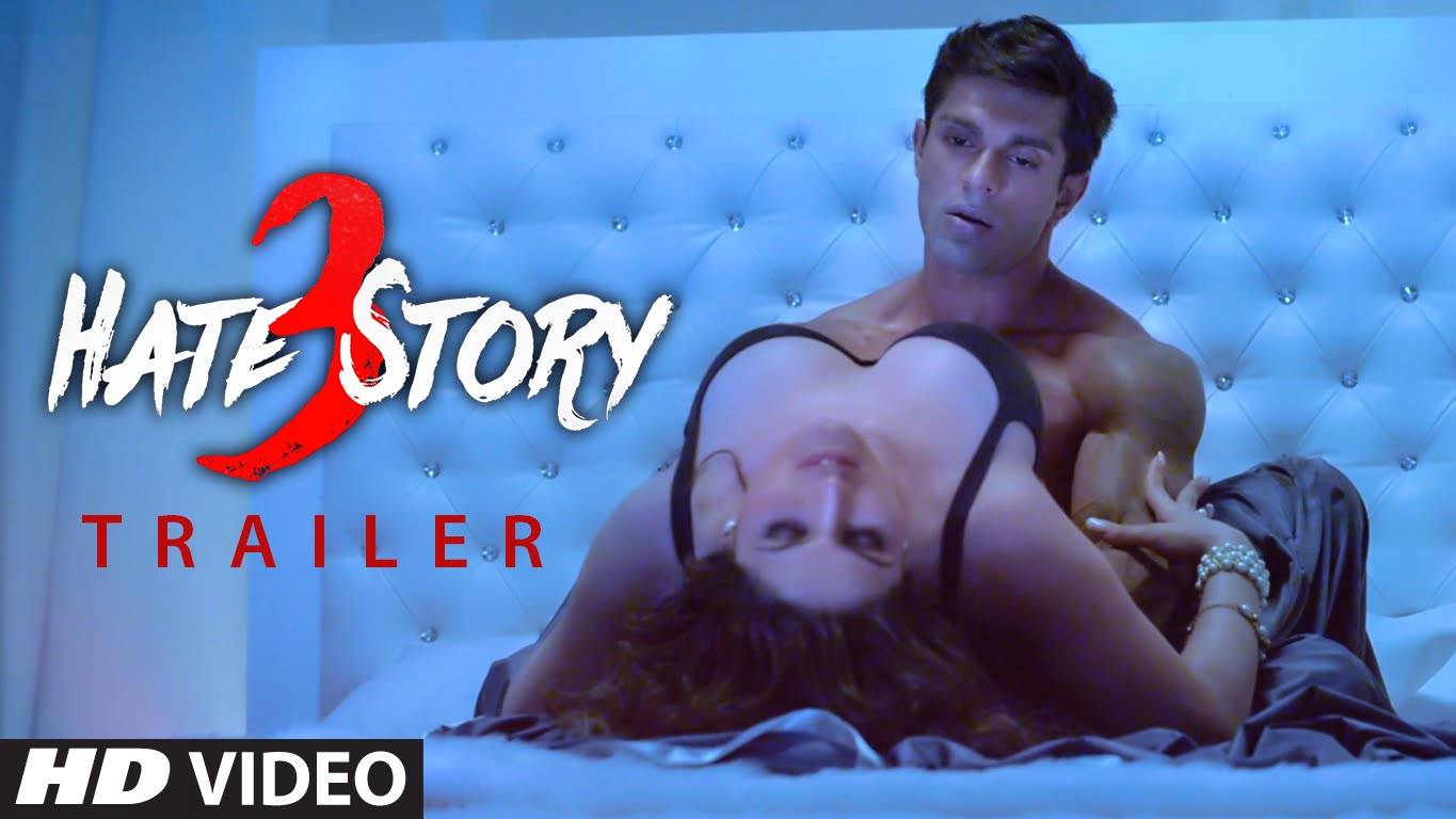 Hate Story 3 Trailer | Boldness Overloaded